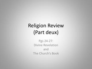 Religion Review  (Part  deux )