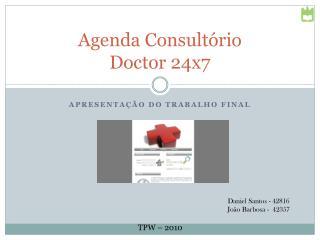 Agenda Consultório Doctor  24x7