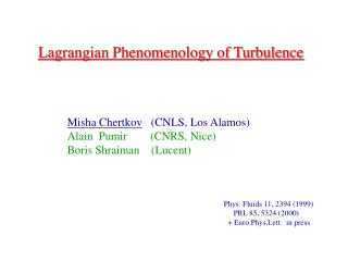 Lagrangian Phenomenology of Turbulence