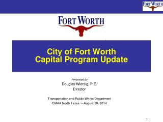 City of Fort Worth Capital Program Update