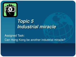 Topic 5  Industrial miracle
