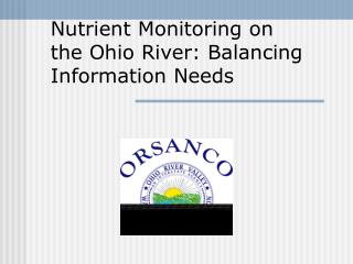 Nutrient Monitoring on the Ohio River: Balancing Information Needs