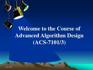 Welcome to the Course of Advanced Algorithm Design (ACS-7101/3)