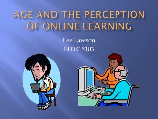 Age and the perception of online learning