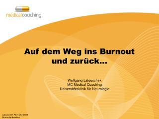 Auf dem Weg ins Burnout  und zurück…