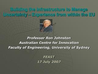 Professor Ron Johnston Australian Centre for Innovation