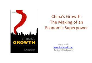China�s Growth: The Making of an Economic Superpower