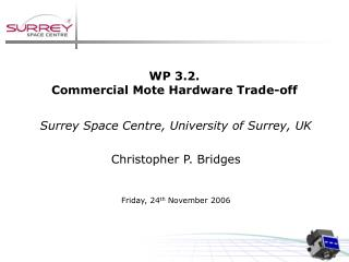 WP 3.2. Commercial Mote Hardware Trade-off