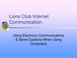 Lions Club Internet Communication