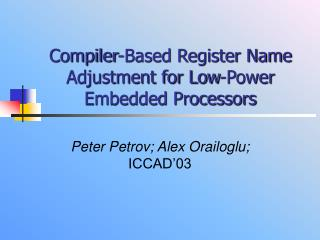 Compiler-Based Register Name Adjustment for Low-Power Embedded Processors