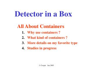 Detector in a Box