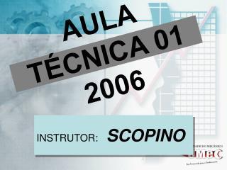 AULA TÉCNICA 01 2006