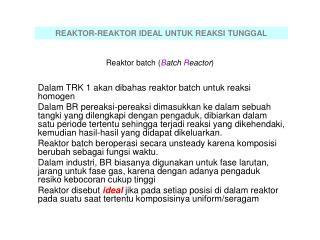 Reaktor batch ( B atch  R eactor )