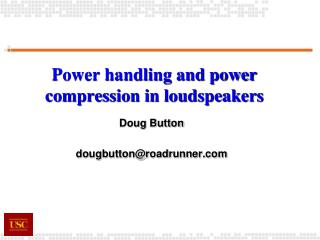 Power handling and power compression in loudspeakers