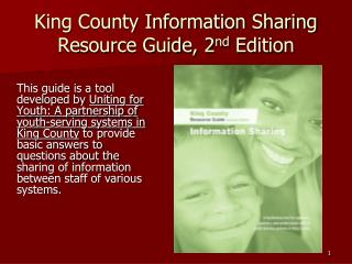 King County Information Sharing Resource Guide, 2 nd  Edition