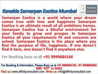 Kanakia Samarpan Exocita @09999684166 Borivali East Mumbai
