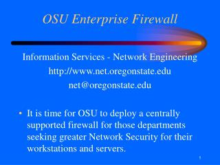 OSU Enterprise Firewall Information Services - Network ...
