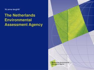 The Netherlands Environmental Assessment Agency