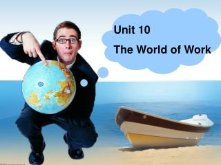 Unit 10 The World of Work