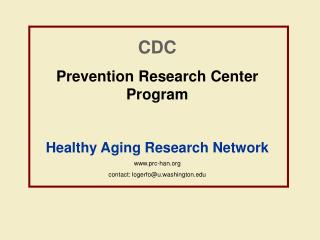 CDC Prevention Research Center Program Healthy Aging Research Network prc-han
