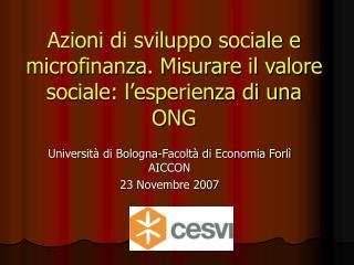 Azioni di sviluppo sociale e  microfinanza. Misurare il valore sociale: l'esperienza di una ONG