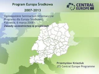 Program Europa  Środkowa 2007-2013