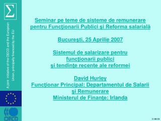 Seminar pe teme de  sisteme de remunerare pentru Funcţionarii Publici şi Reforma salarială