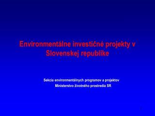 Environmentálne investičné projekty v  Slovenskej republike
