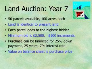 Land Auction: Year 7