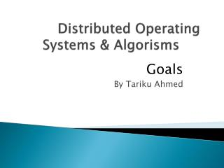 Distributed Operating Systems  Algorisms
