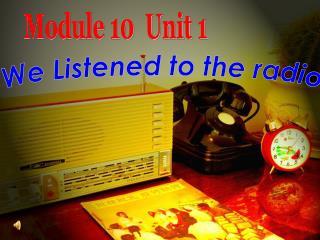 Module 10  Unit 1