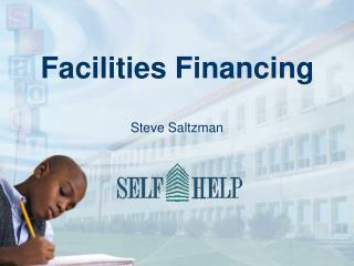 Facilities Financing