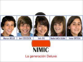 La generación Deluxe