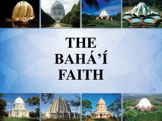 THE  BAH     FAITH