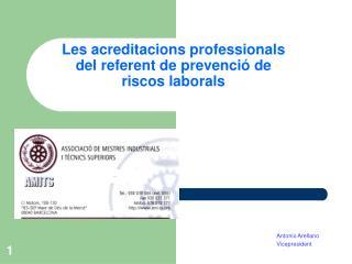 Les acreditacions professionals del referent de prevenció de riscos laborals