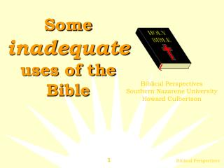 Some inadequate uses of the Bible