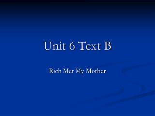 Unit 6 Text B