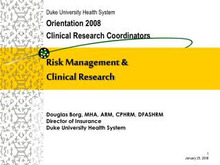 Risk Management &  Clinical Research