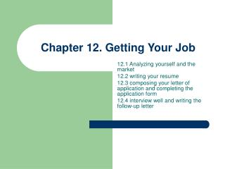 Chapter 12. Getting Your Job