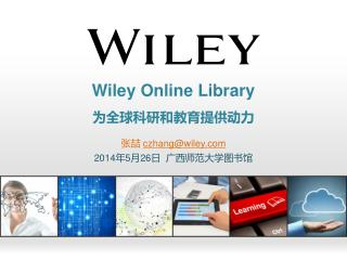 Wiley Online Library 为 全球科研和教育 提供动力