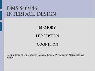 DMS 546/446 INTERFACE DESIGN
