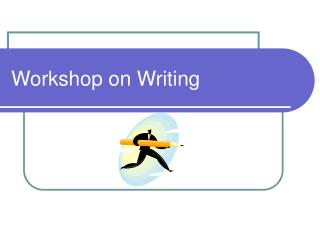 Workshop on Writing