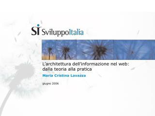 L architettura dell informazione nel web: dalla teoria alla pratica