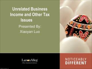 Unrelated Business Income and Other Tax Issues