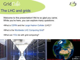 The LHC and grids