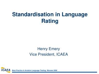 Standardisation in Language Rating