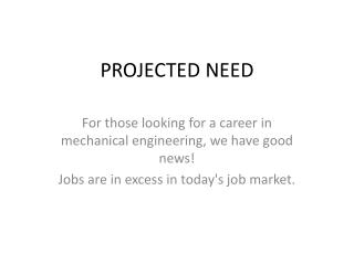 PROJECTED NEED