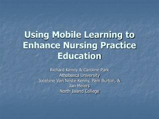 Using Mobile Learning to Enhance Nursing Practice Education