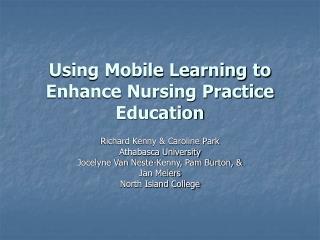 Using Mobile Learning to Enhance Nursing Practice Education