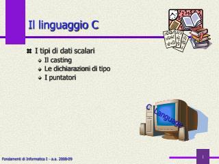 Il linguaggio C